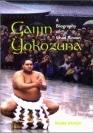Gaijin Yokozuna - biographie de Chad Rowan (Akebono)