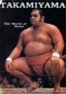 Livre Takamiyama - The world of sumo