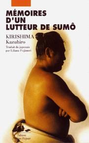Mémoires d'un lutteur de sumo - Kirishima traduit par Liliane Fujimori