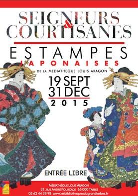 """Exposition d'estampes japonaises """"Seigneurs & Courtisanes"""""""